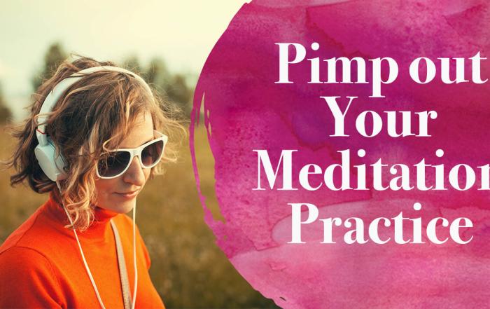 pimp-out-meditation-practice