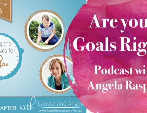 Podcast: Are your Goals Right for You