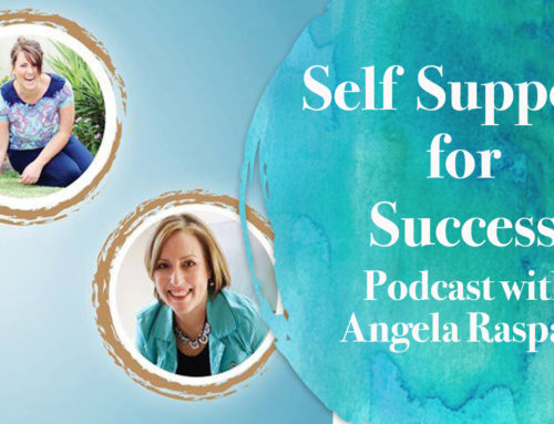 Podcast: Self Support for Success